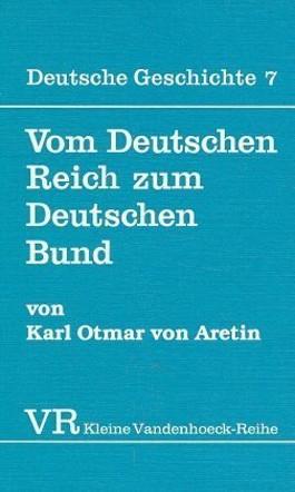 Vom Deutschen Reich Zum Deutschen Bund