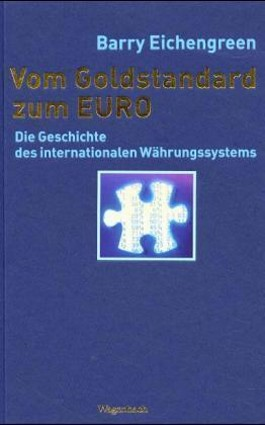 Vom Goldstandard zum Euro