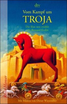 Vom Kampf um Troja