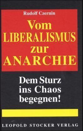 Vom Liberalismus zur Anarchie