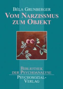 Vom Narzissmus zum Objekt
