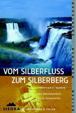 Vom Silberfluss zum Silberberg