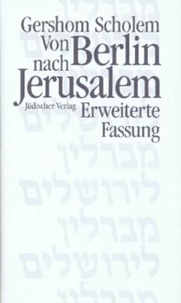 Von Berlin nach Jerusalem, erw. Fassung