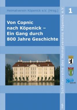 Von Copnic nach Köpenick – Ein Gang durch 800 Jahre Geschichte