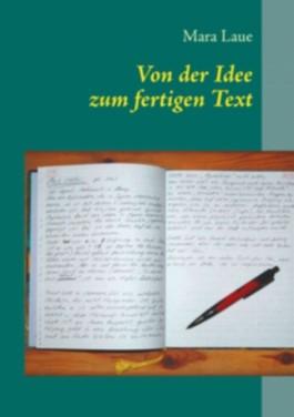 Von der Idee zum fertigen Text