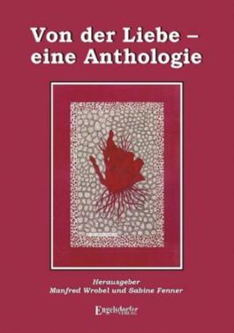 Von der Liebe - eine Anthologie