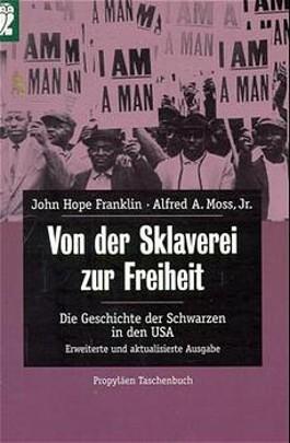 Von der Sklaverei zur Freiheit