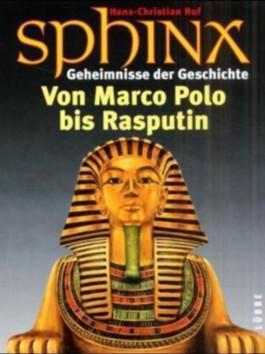 Von Marco Polo bis Rasputin