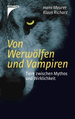 Von Werwölfen und Vampiren