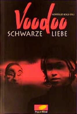 Voodoo, Schwarze Liebe