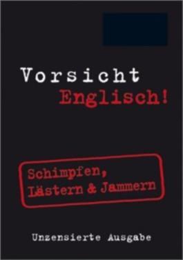 Vorsicht Englisch!