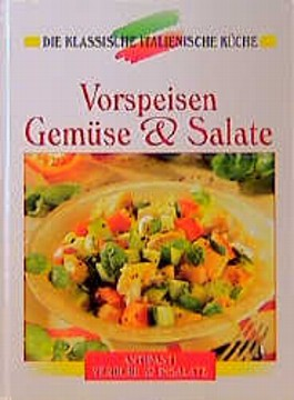 Vorspeisen, Gemüse und Salate