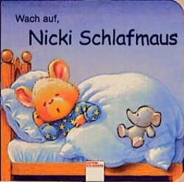 Wach auf, Nicki Schlafmaus