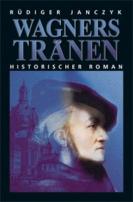 Wagners Tränen