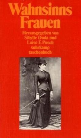 WahnsinnsFrauen. Bd.1