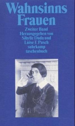 WahnsinnsFrauen. Bd.2