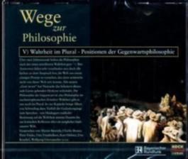Wahrheit im Plural, Positionen der Gegenwartsphilosophie, 2 Audio-CDs