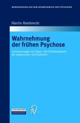 Wahrnehmung der frühen Psychose