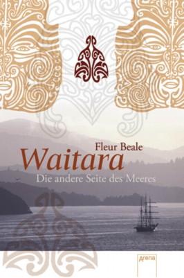 Waitara - Die andere Seite des Meeres