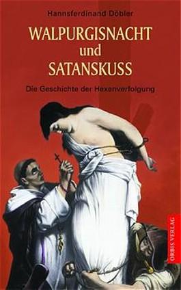 Walpurgisnacht und Satanskuß