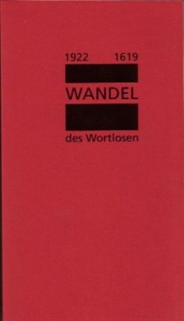 Wandel des Wortlosen 1922-1619