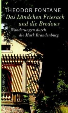 Wanderungen durch die Mark Brandenburg / Das Ländchen Friesack und die Bredows