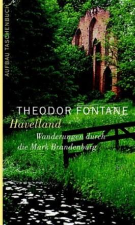 Wanderungen durch die Mark Brandenburg / Havelland