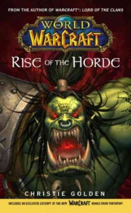 Warcraft: World of Warcraft: Rise of the Horde
