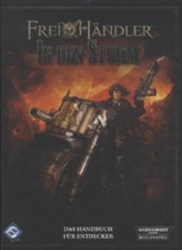 Warhammer 40.000, Freihändler: In den Sturm