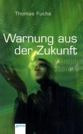 Warnung aus der Zukunft