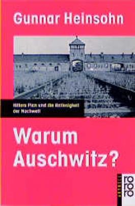 Warum Auschwitz?