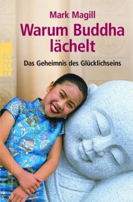 Warum Buddha lächelt