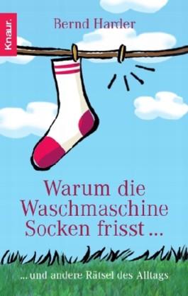 Warum die Waschmaschine Socken frisst...