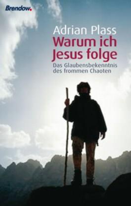 Warum ich Jesus folge