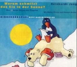 Warum schmilzt das Eis in der Sonne?, 1 Audio-CD