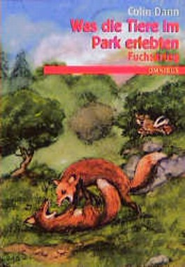 Was die Tiere im Park erlebten, Fuchskrieg