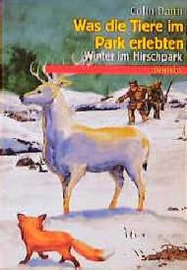 Was die Tiere im Park erlebten, Winter im Hirschpark
