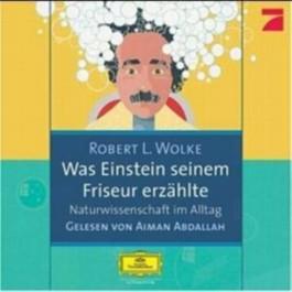 Was Einstein seinem Friseur erzählte, 2 Audio-CDs