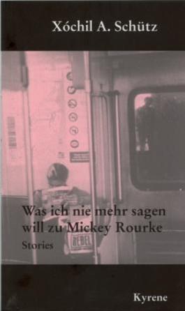 Was ich nie mehr sagen will zu Mickey Rourke