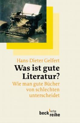 Was ist gute Literatur?