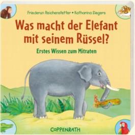 Was macht der Elefant mit seinem Rüssel?