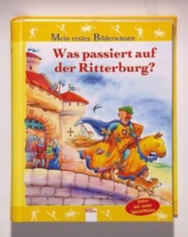 Was passiert auf der Ritterburg?