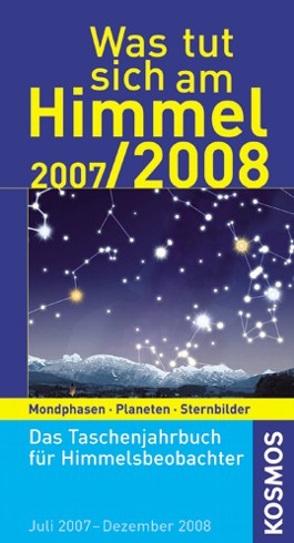 Was tut sich am Himmel 2007/2008
