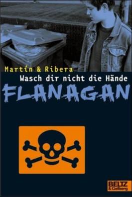 Wasch dir nicht die Hände, Flanagan