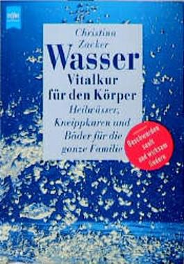Wasser, Vitalkur für den Körper