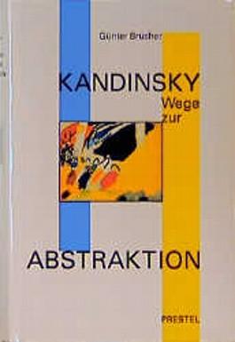 Wassily Kandinsky, Wege zur Abstraktion
