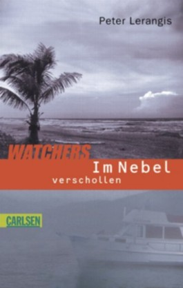 Watchers, Im Nebel verschollen