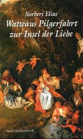 Watteaus Pilgerfahrt zur Insel der Liebe