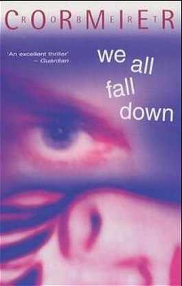 We All Fall Down (Puffin Teenage Books)