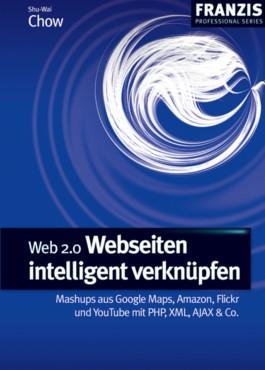 Web 2.0 - Webseiten intelligent verknüpfen